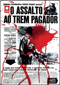 O Assalto ao Trem Pagador - Poster / Capa / Cartaz - Oficial 1