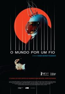 O Mundo Por Um Fio - Poster / Capa / Cartaz - Oficial 1