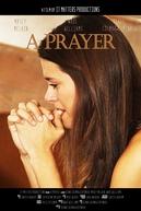 A Prayer (A Prayer)