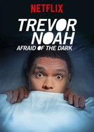 Trevor Noah: Afraid of the Dark (Trevor Noah: Afraid of the Dark)