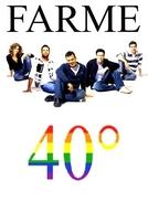 Farme 40º (Farme 40º)