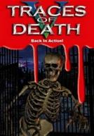 Traços da Morte V (Traces of Death V: Back in Action)
