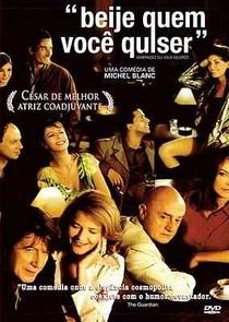 Beije Quem Você Quiser - Poster / Capa / Cartaz - Oficial 1