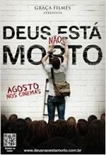 Deus Não Está Morto - Poster / Capa / Cartaz - Oficial 2