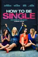 Como Ser Solteira (How to Be Single)