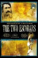 Os Dois Escobars (The Two Escobars)