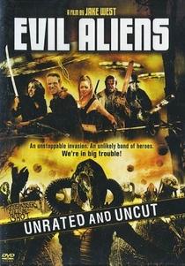 Evil Aliens: Um Novo Contato  - Poster / Capa / Cartaz - Oficial 2
