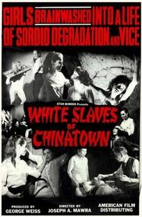 White Slaves of Chinatown - Poster / Capa / Cartaz - Oficial 1