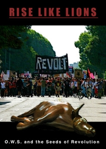 Rise Like Lions: The Occupy Wall Street Documentary - Poster / Capa / Cartaz - Oficial 1