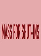 Mass for Shut-Ins (Mass for Shut-Ins)