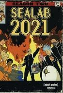 Laboratório Submarino 2021 (2° Temporada) (Sealab 2021 (Season 2))