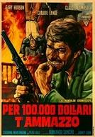 Pistoleiros em Conflito (Per 100.000 dollari t'ammazzo)