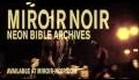 Arcade Fire - Miroir Noir: Neon Bible Archives   MIROIR-NOIR.COM