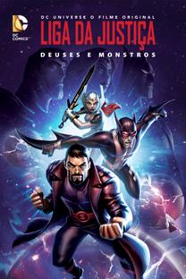 Liga da Justiça - Deuses e Monstros - Poster / Capa / Cartaz - Oficial 3