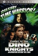 Guerreiro do Tempo (Josh Kirby - Time Warrior - Planet Of The Dino Knights)