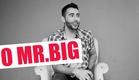 O MR . BIG