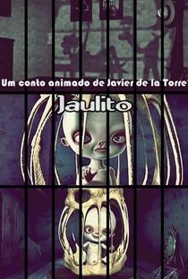 Jaulito - Poster / Capa / Cartaz - Oficial 1
