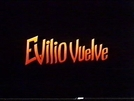 Evilio vuelve (El purificador) (Evilio vuelve (El purificador))