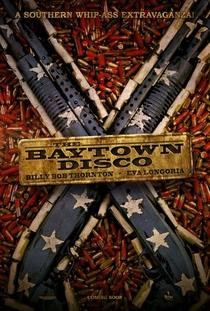 The Baytown Disco - Poster / Capa / Cartaz - Oficial 1