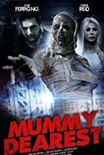 Mummy Dearest - Poster / Capa / Cartaz - Oficial 2