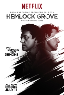 Hemlock Grove (2ª Temporada) - Poster / Capa / Cartaz - Oficial 8