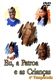 Eu, a Patroa e as Crianças (4ª Temporada) - Poster / Capa / Cartaz - Oficial 3