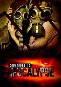 A Chegada do Apocalipse (Contagem Regressiva para o Apocalypse) - Poster / Capa / Cartaz - Oficial 2
