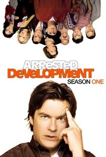 Arrested Development (1ª Temporada) - Poster / Capa / Cartaz - Oficial 1