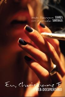Eu, Christiane F. Web-documentário - Poster / Capa / Cartaz - Oficial 2