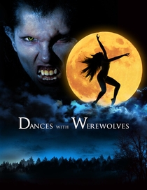 Dances with Werewolves - Poster / Capa / Cartaz - Oficial 1