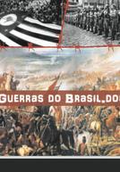 Guerras do Brasil.Doc (Guerras do Brasil.Doc)