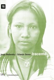 Iracema  - Uma Transa Amazônica - Poster / Capa / Cartaz - Oficial 3