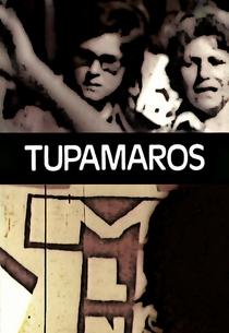 Tupamaros! - Poster / Capa / Cartaz - Oficial 1