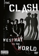 The Clash: Westway to the World (The Clash: Westway to the World)