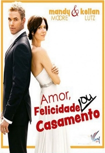Amor, Felicidade Ou Casamento - Poster / Capa / Cartaz - Oficial 2