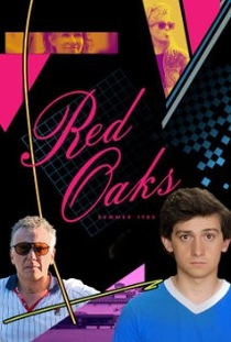 Red Oaks (1ª Temporada) - Poster / Capa / Cartaz - Oficial 2