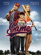 Back in the Game (1ª Temporada) (Back in the Game (1st Season))