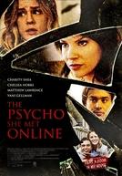 The Psycho She Met Online (The Psycho She Met Online)