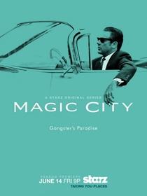 Magic City (2ª Temporada) - Poster / Capa / Cartaz - Oficial 1
