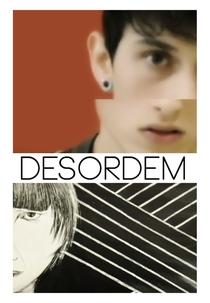 Desordem - Poster / Capa / Cartaz - Oficial 1
