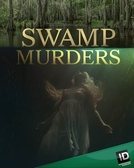 Segredos do Pântano (2ª Temporada) (Swamp Murders (Season 2))