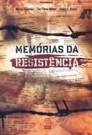 Memórias da Resistência (Memórias da Resistência)