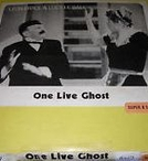 One Live Ghost (One Live Ghost)