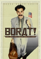 Borat - O Segundo Melhor Repórter do Glorioso País Cazaquistão Viaja à América (Borat: Cultural Learnings of America for Make Benefit Glorious Nation of Kazakhstan)