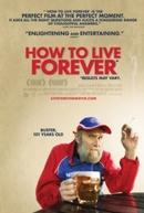 Como Viver Para Sempre (How To Live Forever)