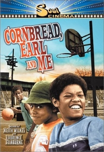 Cornbread, Earl and Me - Poster / Capa / Cartaz - Oficial 1