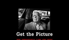 Get The Picture Teaser #2 - Photojournalism Documentary