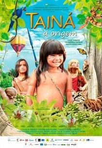 Tainá - A Origem - Poster / Capa / Cartaz - Oficial 1