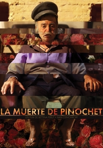 A Morte de Pinochet - Poster / Capa / Cartaz - Oficial 1