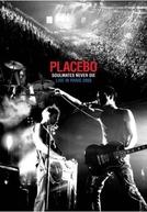 Placebo: Soulmates Never Die: Live in Paris 2003 (Placebo: Soulmates Never Die: Live in Paris 2003)